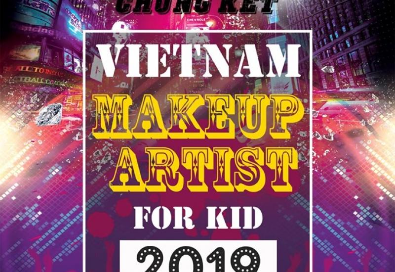 Gala Chung kết Vietnam Makeup Artist for kid 2019